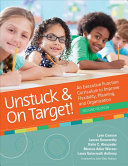 Unstuck and on Target