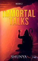 Immortal Talks  Book 2