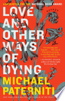 Love and Other Ways of Dying  : Essays