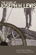 The Films of Joseph H  Lewis