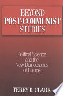 Beyond Post Communist Studies Book PDF