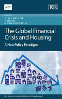 The Global Financial Crisis and Housing