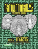 Animals Coloring Book with Mazes