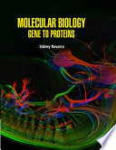 Molecular Biology Gene to Proteins