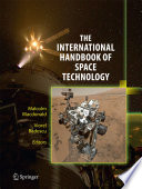 """The International Handbook of Space Technology"" by Malcolm Macdonald, Viorel Badescu"