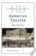 Historical Dictionary Of American Theater Book