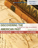 Discovering the American Past  A Look at the Evidence  Volume I  To 1877