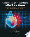 Endocrinology of the Heart in Health and Disease Book