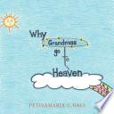 Why Grandmas Go to Heaven