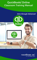 QuickBooks Online Training Manual Classroom in a Book