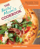 The Busy Mom s Cookbook