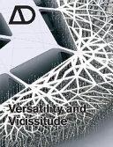 Versatility and Vicissitude