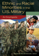 Pdf Ethnic and Racial Minorities in the U.S. Military: An Encyclopedia [2 volumes] Telecharger