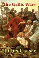 The Gallic Wars Pdf/ePub eBook