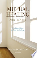 Mutual Healing  After the Affair