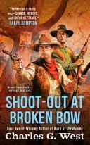 Shoot out at Broken Bow