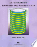 An Introduction to SolidWorks Flow Simulation 2010