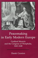 Peacemaking in Early Modern Europe