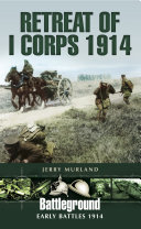 Pdf Retreat of I Corps 1914