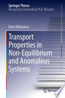 Transport Properties In Non Equilibrium And Anomalous Systems Book PDF