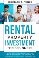 Rental Property Investment for Beginners