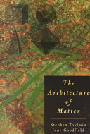 The Architecture of Matter
