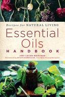 Essential Oils Handbook