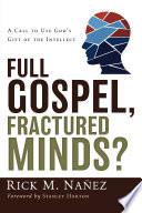 Full Gospel  Fractured Minds