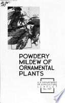 Powdery Mildew of Ornamental Plants