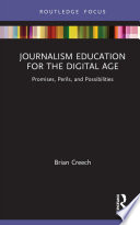 Journalism Education for the Digital Age