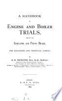 A Handbook of Engine and Boiler Trials