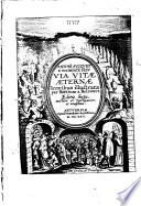 A. S. Via vitæ æternæ iconibus illustrata per B. a. Bolswert
