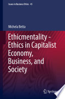 Ethicmentality   Ethics in Capitalist Economy  Business  and Society