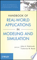 Handbook of Real World Applications in Modeling and Simulation Book