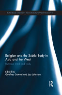 Religion and the Subtle Body in Asia and the West