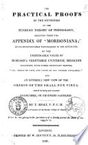 The Practical Proofs of the Soundness of the Hygeian Theory of Physiology Selected from the Appendix of 'Morisoniana'... by T. Moat