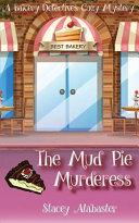 The Mud Pie Murderess