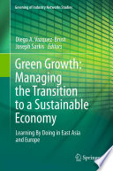 Green Growth  Managing the Transition to a Sustainable Economy Book