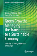 Green Growth  Managing the Transition to a Sustainable Economy