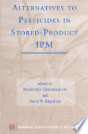 Alternatives to Pesticides in Stored Product IPM