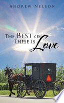 The Best of These Is Love Book
