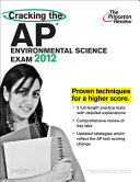 Cracking the AP Environmental Science Exam  2012 Edition Book