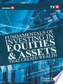 Investing in Equities and Assets that Create Wealth
