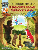 Thornton Burgess Bedtime Stories: Includes Downloadable MP3s