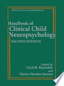 Handbook of Clinical Child Neuropsychology Book