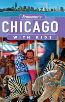 Frommer s Chicago with Kids