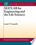 MATLAB for Engineering and the Life Sciences