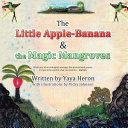 The Little Apple-Banana & the Magic Mangroves Pdf/ePub eBook