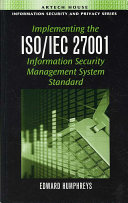 Implementing the ISO IEC 27001 Information Security Management System Standard Book