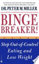 Binge Breaker!(TM)